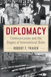 Diplomacy by Robert F. Trager image