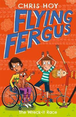Flying Fergus 7: The Wreck-It Race by Chris Hoy image