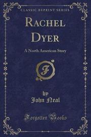 Rachel Dyer by John Neal image