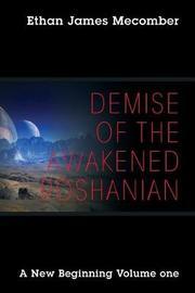 Demise of the Awakened Roshanian by Ethan James Mecomber image