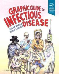 Graphic Guide to Infectious Disease by Brian Kloss image