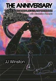 The Anniversary - Guide to Behavioral Health Workbook by Jj Winston image