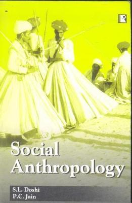 Social Anthropology by S L Doshi