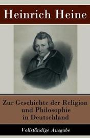 Zur Geschichte der Religion und Philosophie in Deutschland by Heinrich Heine