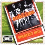 Greatest Hits by Sublime (Rock)