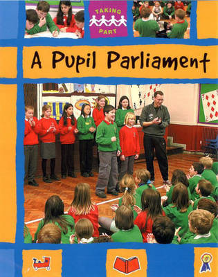 Pupil Parliament by Sally Hewitt image