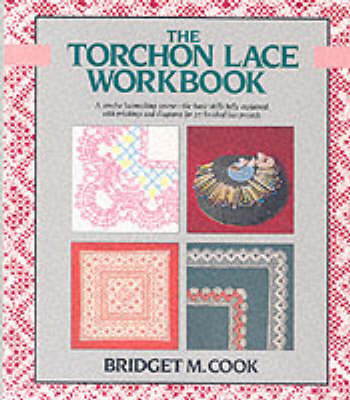 The Torchon Lace Workbook by Bridget M. Cook image
