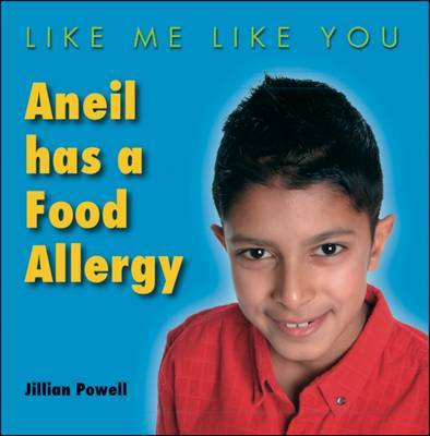 Aneil Has a Food Allergy by Jillian Powell image