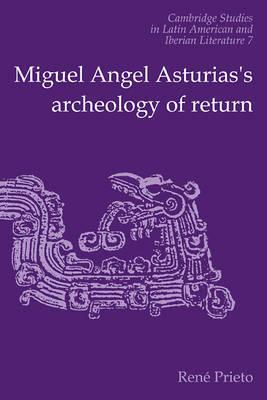 Cambridge Studies in Latin American and Iberian Literature: Series Number 7 by Reni Prieto