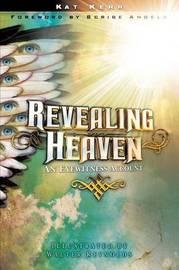 Revealing Heaven by Kat Kerr image