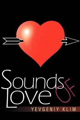 Sounds of Love by Yevgeniy Klim image