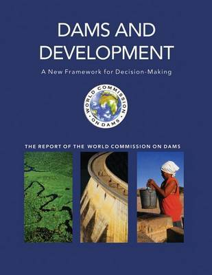 Dams and Development by World Commission on Dams