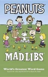 Peanuts Mad Libs by Mickie Matheis