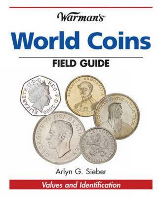 """Warman's"" World Coins Field Guide: Values and Identification by Arlyn G Sieber image"