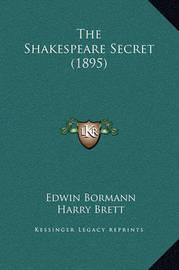 The Shakespeare Secret (1895) by Edwin Bormann