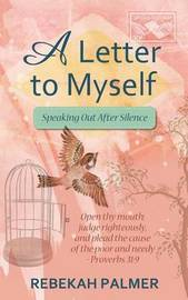A Letter to Myself by Rebekah Palmer