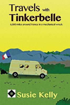 Travels with Tinkerbelle by Susie Kelly image
