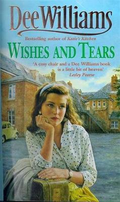 Wishes and Tears by Dee Williams