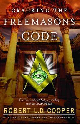 Cracking the Freemason's Code by Robert L.D. Cooper image