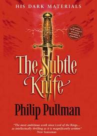 The Subtle Knife (Classic Edition) by Philip Pullman