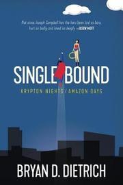 Single Bound by Bryan D Dietrich image