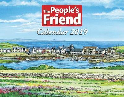 The People's Friend Calendar 2019 by The People's Friend