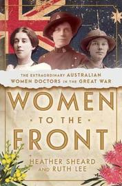Women to the Front by Heather Sheard
