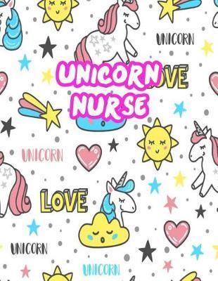 Unicorn Nurse by Kira McConnell