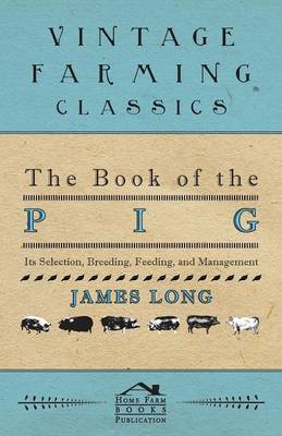 The Book Of The Pig by James Long image