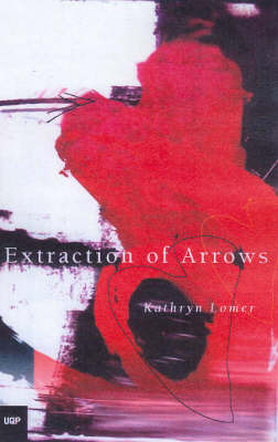 Extraction of Arrowsformerly titled: Everyday Ophelia by Kathryn Lomer image