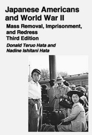 Japanese Americans in World War II by Donald Teruo Hata