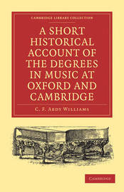 Cambridge Library Collection - Music by C.F. Abdy Williams