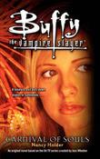 Buffy the Vampire Slayer: Carnival of Souls by Nancy Holder