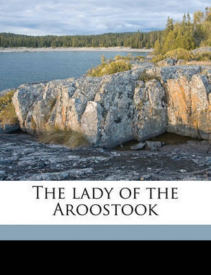 The Lady of the Aroostook by William Dean Howells
