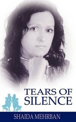 Tears of Silence by Shaida Mehrban image