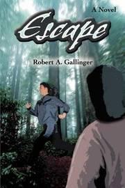 Escape by Robert A. Gallinger image