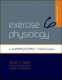 Exercise Physiology Laboratory Manual by William C. Beam image