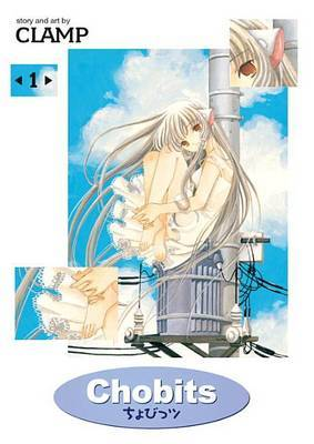 "Chobits Omnibus Edition Book 1 by ""Clamp"""