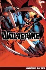 Wolverine: Volume 1 by Paul Cornell