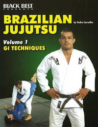 Brazilian Jujutsu Vol 1: GI Techniques by Pedro Carvalho image