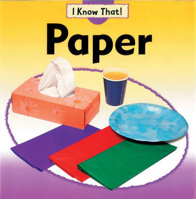I Know That: Paper by Claire Llewellyn