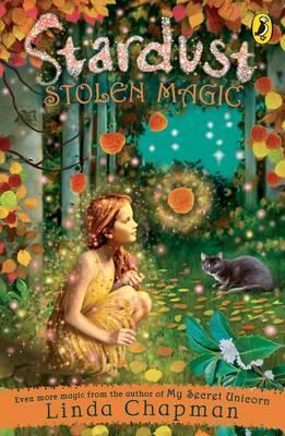 Stardust: Stolen Magic by Linda Chapman image