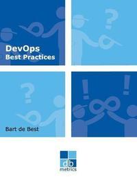 Devops Best Practices by Drs Bart de Best