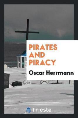 Pirates and Piracy by Oscar Herrmann