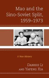 Mao and the Sino-Soviet Split, 1959-1973 by Danhui Li image