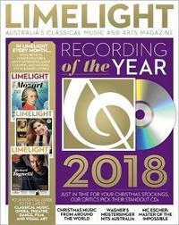 Limelight December 2018: Australia's Classical Music & Arts Magazine by Limelight