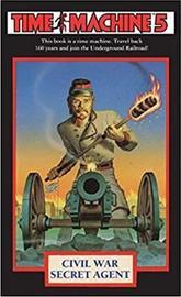 Time Machine 5: Civil War Secret Agent by Steve Perry image