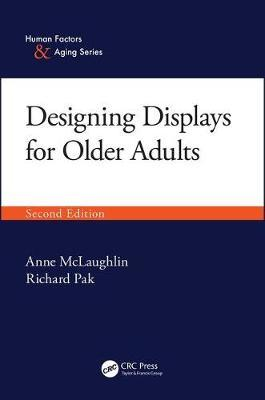 Designing Displays for Older Adults, Second Edition by Anne McLaughlin