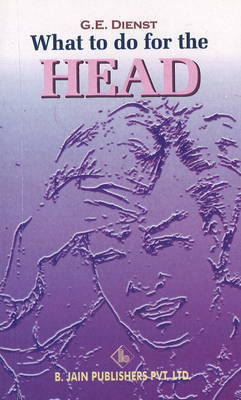What to Do for the Head by G. E. Dienst image
