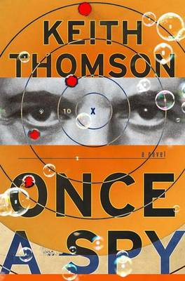 Once a Spy by Dr Keith Thomson image
